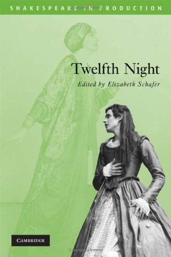 Twelfth Night (Shakespeare in Production) - William Shakespeare