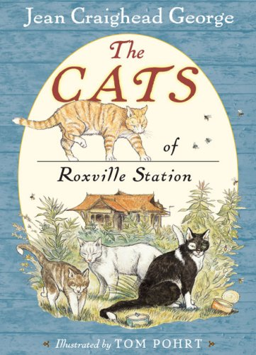 The Cats of Roxville Station - Jean Craighead George