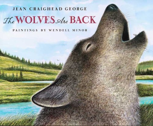 The Wolves Are Back - Jean Craighead George