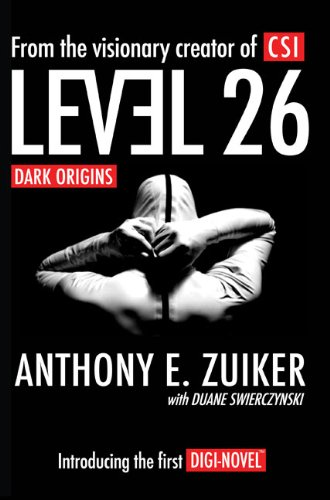 Level 26: Dark Origins - Anthony E. Zuiker