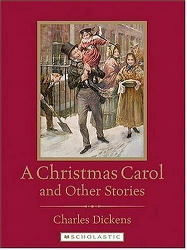 A Christmas Carol And Other Stories (Scholastic Classics) - Charles Dickens