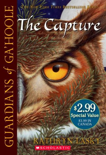 The Capture (Guardians of Ga'hoole, Book 1) - Kathryn Lasky