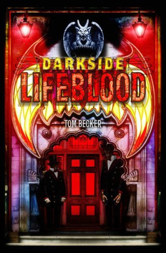 Lifeblood (Darkside) - Tom Becker