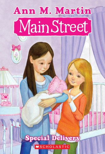 Special Delivery (Main Street) - Ann M. Martin