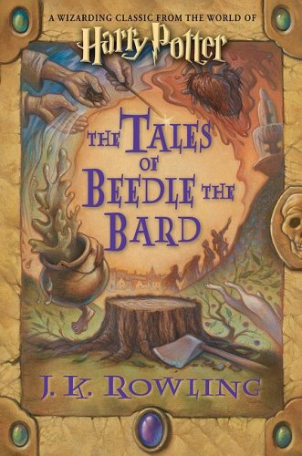 The Tales of Beedle the Bard, Standard Edition - J. K. Rowling