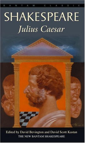 Julius Caesar (Bantam Classic) - William Shakespeare