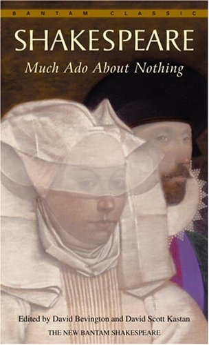 Much Ado About Nothing (Bantam Classic) - William Shakespeare