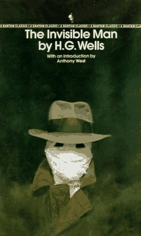 The Invisible Man (Bantam Classic) - H.G. Wells