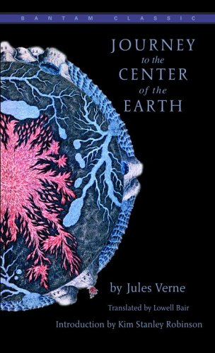 Journey to the Centre of the Earth (Bantam Classics) - Jules Verne