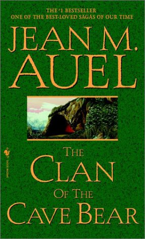 The Clan of the Cave Bear (Earth's Children) - Jean M. Auel