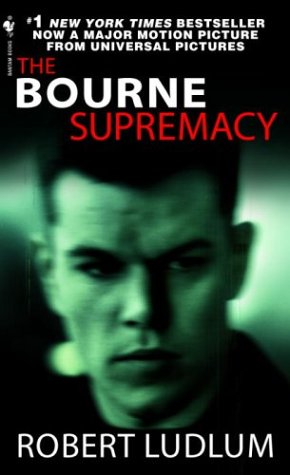 The Bourne Supremacy (Bourne Trilogy, Book 2) - Robert Ludlum