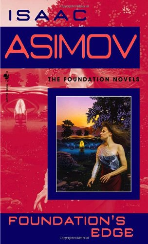 Foundation's Edge (Foundation Novels) - Isaac Asimov