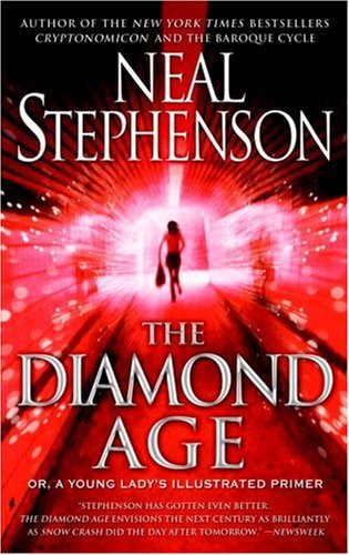 The Diamond Age: Or, a Young Lady's Illustrated Primer (Bantam Spectra Book) - Neal Stephenson