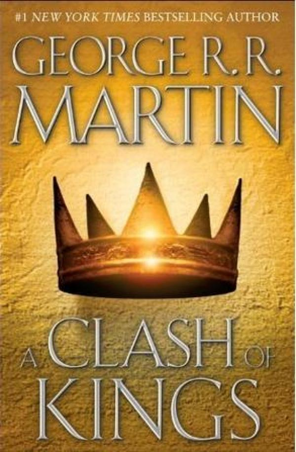 A Clash of Kings - A Song of Ice and Fire #2 - George R.R. Martin