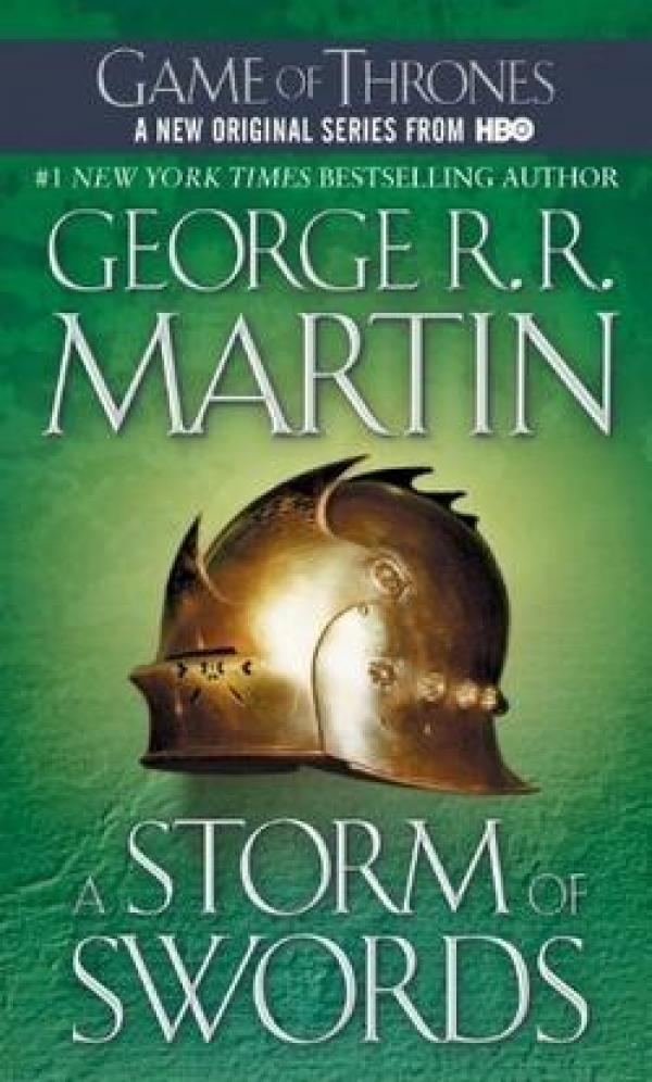 A Storm of Swords - A Song of Ice and Fire #3 - George R.R. Martin