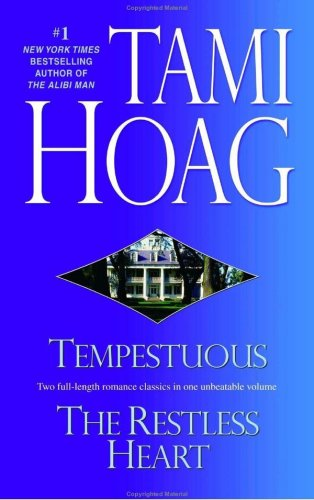 Tempestuous/Restless Heart - Tami Hoag