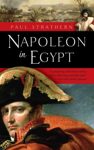 Napoleon in Egypt - Paul Strathern
