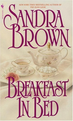 Breakfast In Bed Sandra Brown Read Online