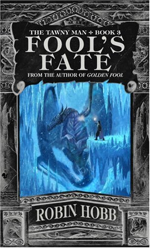 Fool's Fate (The Tawny Man, Book 3) - Robin Hobb