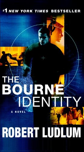 The Bourne Identity: A Novel - Robert Ludlum
