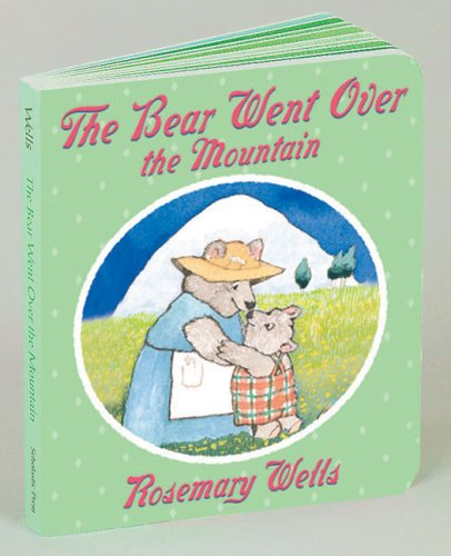 The Bear Went Over The Mountain (Bunny Read's Back) - Rosemary Wells