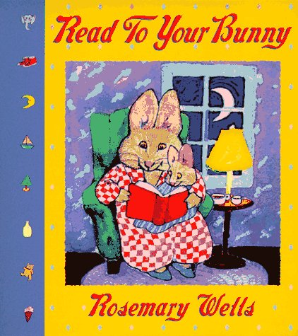 Read To Your Bunny Board Book (Max and Ruby) - Rosemary Wells