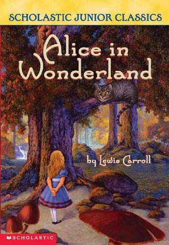 Alice In Wonderland (Turtleback School & Library Binding Edition) (Scholastic Junior Classics) - Lewis Carroll