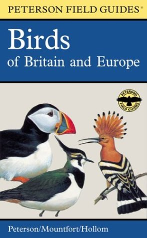 A Field Guide to the Birds of Britain and Europe - Roger Tory Peterson