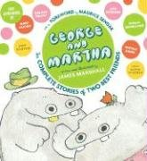 George and Martha: The Complete Stories of Two Best Friends Collector's Edition (George & Martha Early Reader (Hardback)) - James Marshall