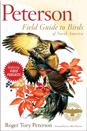 Peterson Field Guide to Birds of North America (Peterson Field Guide Series) - Roger Tory Peterson