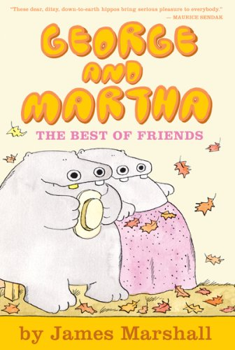 George and Martha: The Best of Friends Early Reader #4 - James Marshall