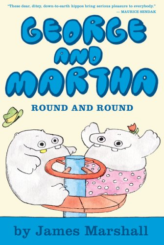 George and Martha: Round and Round Early Reader #3 - James Marshall