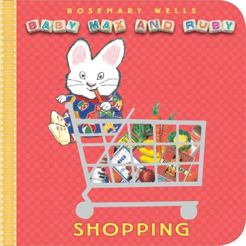 Shopping (Baby Max and Ruby) - Rosemary Wells