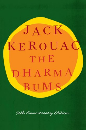 The Dharma Bums: 50th Anniversary Edition - Jack Kerouac