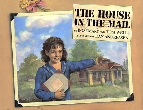 House in the Mail - Rosemary Wells