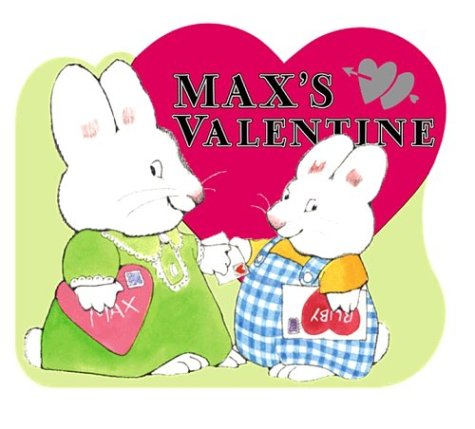Max's Valentine (Max and Ruby) - Rosemary Wells