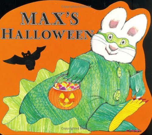 Max's Halloween (Max and Ruby) - Rosemary Wells