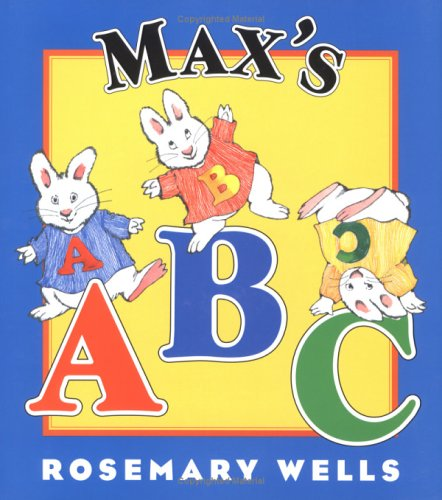 Max's ABC (Max and Ruby) - Rosemary Wells