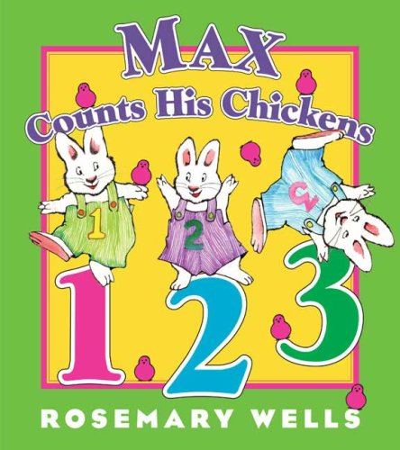 Max Counts His Chickens (Max and Ruby) - Rosemary Wells