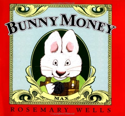 Bunny Money (Max and Ruby) - Rosemary Wells