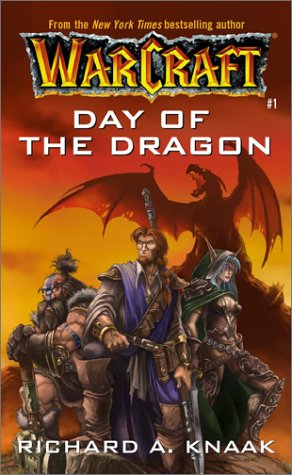 Day of the Dragon (WarCraft, Book 1) (No.1) - Richard A. Knaak