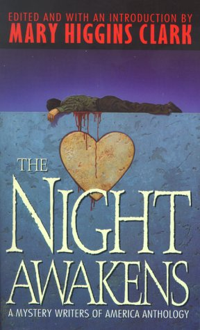 The Night Awakens: A Mystery Writers of America Anthology - Mary Higgins Clark
