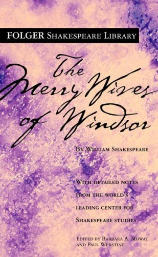 The Merry Wives of Windsor (Folger Shakespeare Library) - William Shakespeare