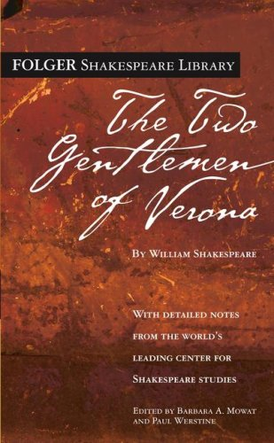The Two Gentlemen of Verona (Folger Shakespeare Library) - William Shakespeare