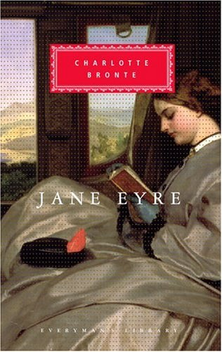 Jane Eyre (Everyman's Library (Cloth)) - Charlotte Bronte