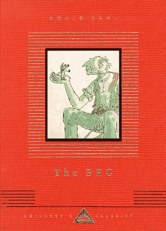 The BFG (Everyman's Library Children's Classics) - Roald Dahl