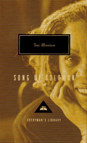 Song of Solomon (Everyman's Library (Cloth)) - Toni Morrison
