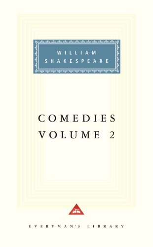 Comedies, Vol. 2 (Everyman's Library) - William Shakespeare