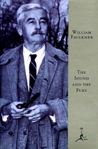 The Sound and the Fury: The Corrected Text with Faulkner's Appendix (Modern Library) - William Faulkner