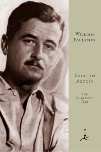 Light in August: The Corrected Text (Modern Library) - William Faulkner